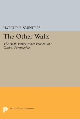 The Other Walls, Harold H. Saunders