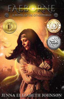 The Otherworld Series: Faeborne (The Otherworld Series, #9), Jenna Elizabeth Johnson