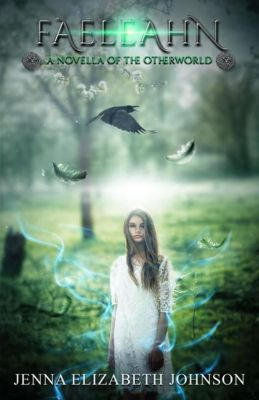 The Otherworld Series: Faeleahn (The Otherworld Series, #8), Jenna Elizabeth Johnson