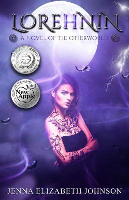 The Otherworld Series: Lorehnin (The Otherworld Series, #6), Jenna Elizabeth Johnson
