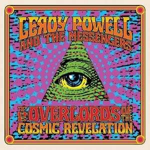 The Overlords Of The Cosmic Revelation (Vinyl), Leroy & The Messengers Powell