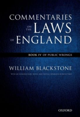 The Oxford Edition of Blackstone's: Commentaries on the Laws of England, William Blackstone