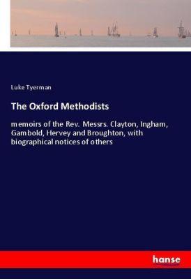 The Oxford Methodists, Luke Tyerman