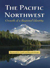 The Pacific Northwest, Barnett Singer, Raymond D. Gastil