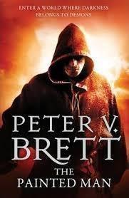 The Painted Man, Peter V. Brett