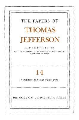 The Papers of Thomas Jefferson, Volume 14, Thomas Jefferson
