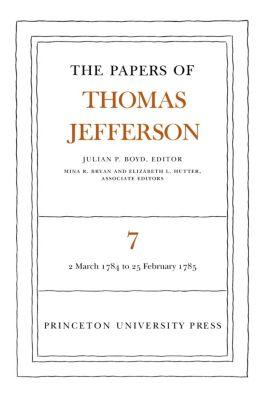 The Papers of Thomas Jefferson, Volume 7, Thomas Jefferson