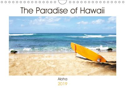 The Paradise of Hawaii (Wall Calendar 2019 DIN A4 Landscape), Sylvia Seibl