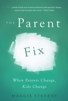 The Parent Fix, Maggie Stevens