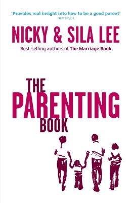 The Parenting Book, Sila Lee, Nicky Lee