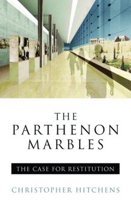The Parthenon Marbles, Christopher Hitchens