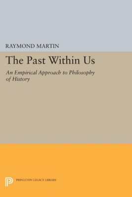 The Past Within Us, Raymond Martin