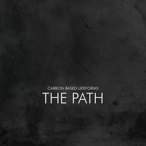 The Path (2lp) (Vinyl), Carbon Based Lifeforms