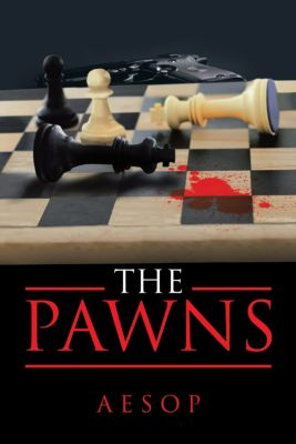 The Pawns, Aesop