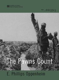 The Pawns Count, E. Phillips Oppenheim