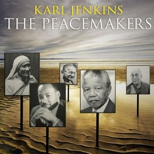 The Peacemakers, Karl Jenkins, Lso, Various
