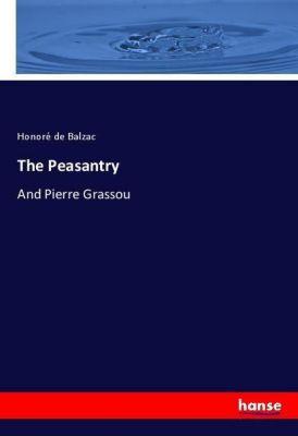 The Peasantry, Honoré de Balzac