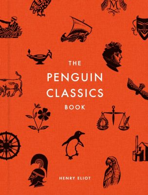 The Penguin Classics Book, Henry Eliot