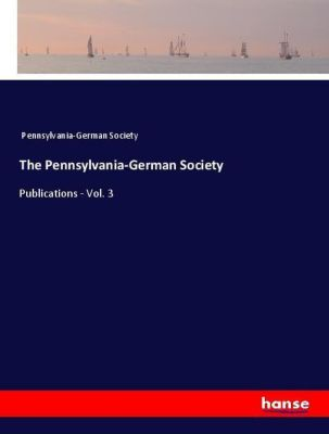 The Pennsylvania-German Society, Pennsylvania-German Society