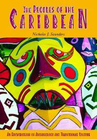 The Peoples of the Caribbean, Nicholas Saunders