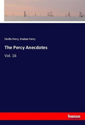 The Percy Anecdotes, Sholto Percy, Reuben Percy