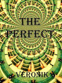 The perfect, Veronik