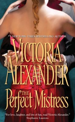 The Perfect Mistress, Victoria Alexander