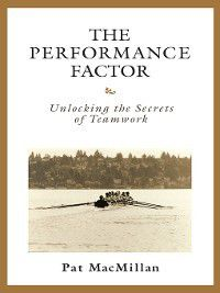 The Performance Factor, Pat MacMillan