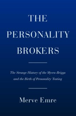 The Personality Brokers, Merve Emre
