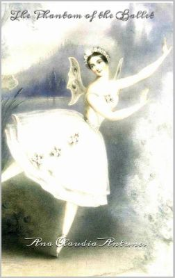 The Phantom Of The Ballet, Ana Claudia Antunes