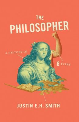 The Philosopher, Justin E. H. Smith
