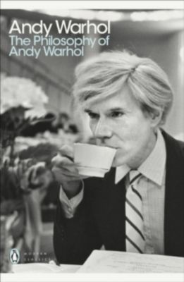 The Philosophy of Andy Warhol, Andy Warhol