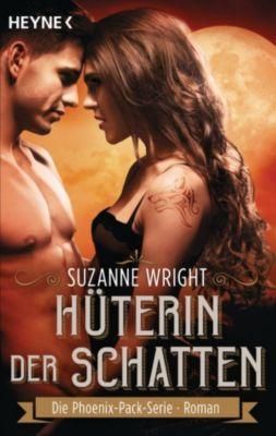 The Phoenix Pack Series: Hüterin der Schatten, Suzanne Wright