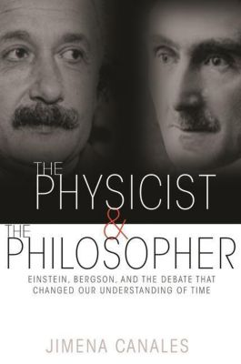 The Physicist and the Philosopher, Jimena Canales