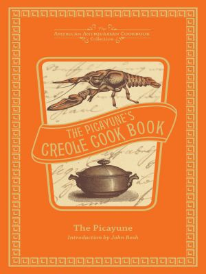 The Picayune's Creole Cook Book, The Picayune