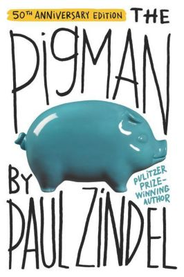 The Pigman, Paul Zindel