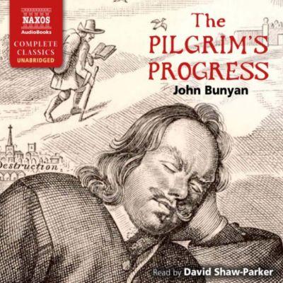 The Pilgrim's Progress (Unabridged), John Bunyan