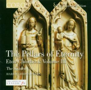 The Pillars Of Eternity, The Sixteen, Harry Christophers
