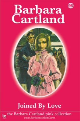 The Pink Collection: Joined By Love, Barbara Cartland