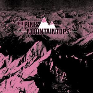 The Pink Mountaintops, The Pink Mountaintops