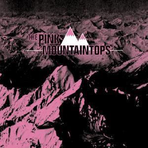 The Pink Mountaintops, The Pink Mountaintops