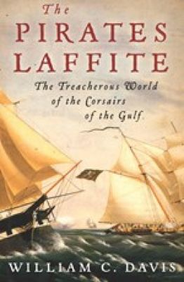 The Pirates Laffite, William C. Davis