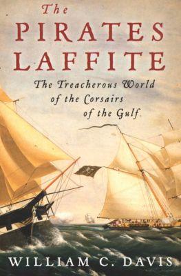 The Pirates Laffite, William C. Davis