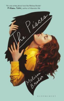 The Pisces, Melissa Broder