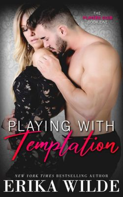 The Players Club: Playing with Temptation (The Players Club, #1), Erika Wilde