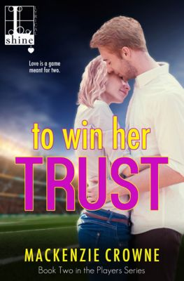 The Players: To Win Her Trust, Mackenzie Crowne