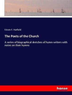 The Poets of the Church, Edwin F. Hatfield