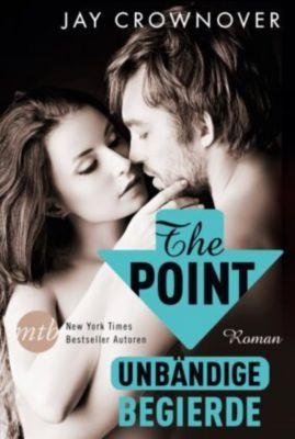 The Point: Unbändige Begierde, Jay Crownover