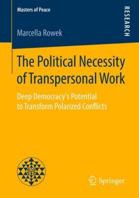 The Political Necessity of Transpersonal Work, Marcella Rowek