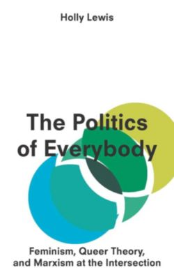 The Politics of Everybody, Holly Lewis